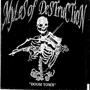 Myles of Destruction Doom Town
